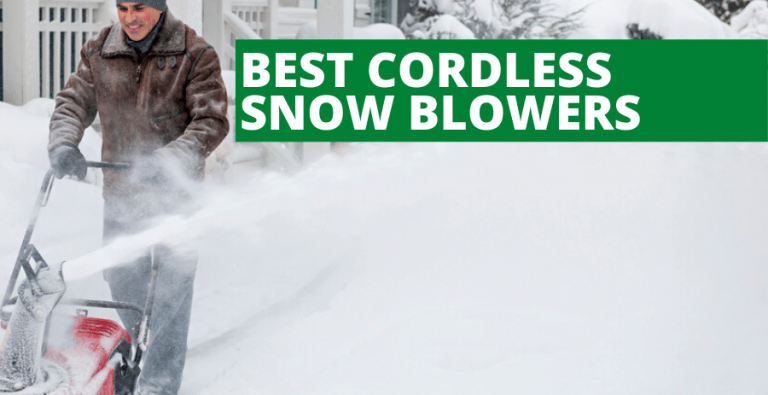 Best Cordless Snow Blowers (2020 Reviews Updated)
